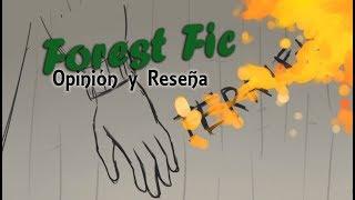 Mi opinión de Forest Fic | Blurryfake