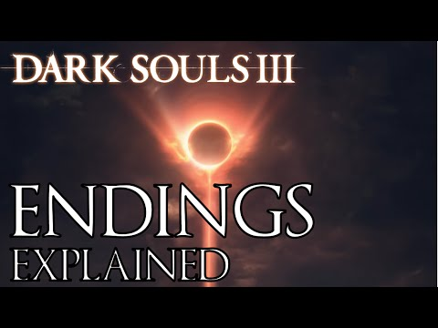 dark-souls-3:-all-endings-explained