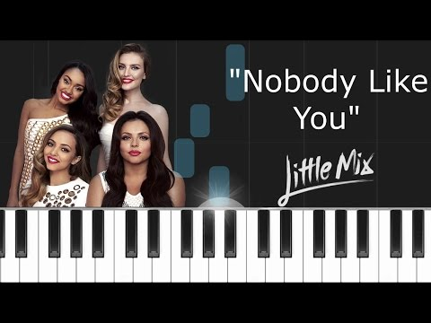 """Little Mix - """"Nobody Like You"""" Piano Tutorial - Chords - How To Play - Cover"""
