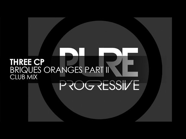 Three CP - Briques Oranges Part II