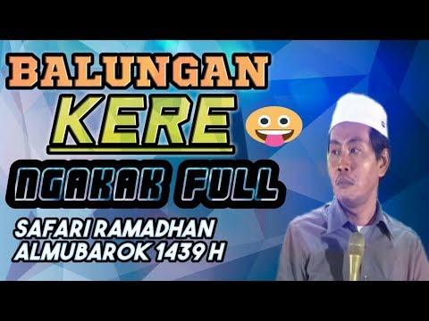 Balungan Kere,,!! PuLL Ngakak Bareng KH Anwar Zahid Terbaru Jos 2018