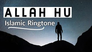 Allah ho - Islamic Ringtone 2020 (Duff version)