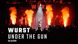 Wurst - Under The Gun