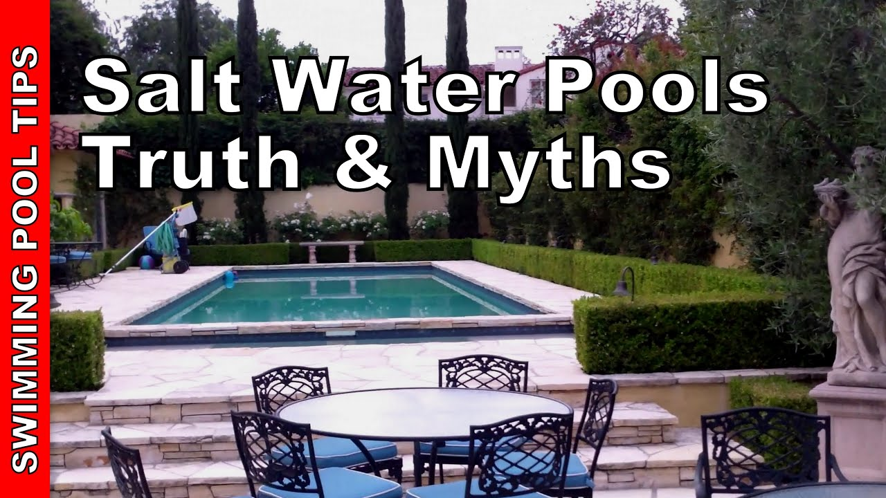 Salt water swimming pools myths truths you need to - How to put hot water in a swimming pool ...
