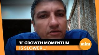'Cost of money lower but growth momentum plateauing': DSP's Saurabh Bhatia