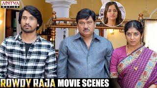 Rowdy Raja (Raju Gadu) Scenes | New Hindi Movie Scenes | Raj Tarun, Amyra Dastur,Rajendra Prasad