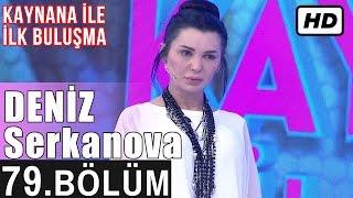 İşte Benim Stilim - Deniz Serkanova - 79. Bölüm 7. Sezon