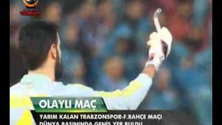 TRABZONSPOR - Fenerbahçe maçı Dünya Basınında