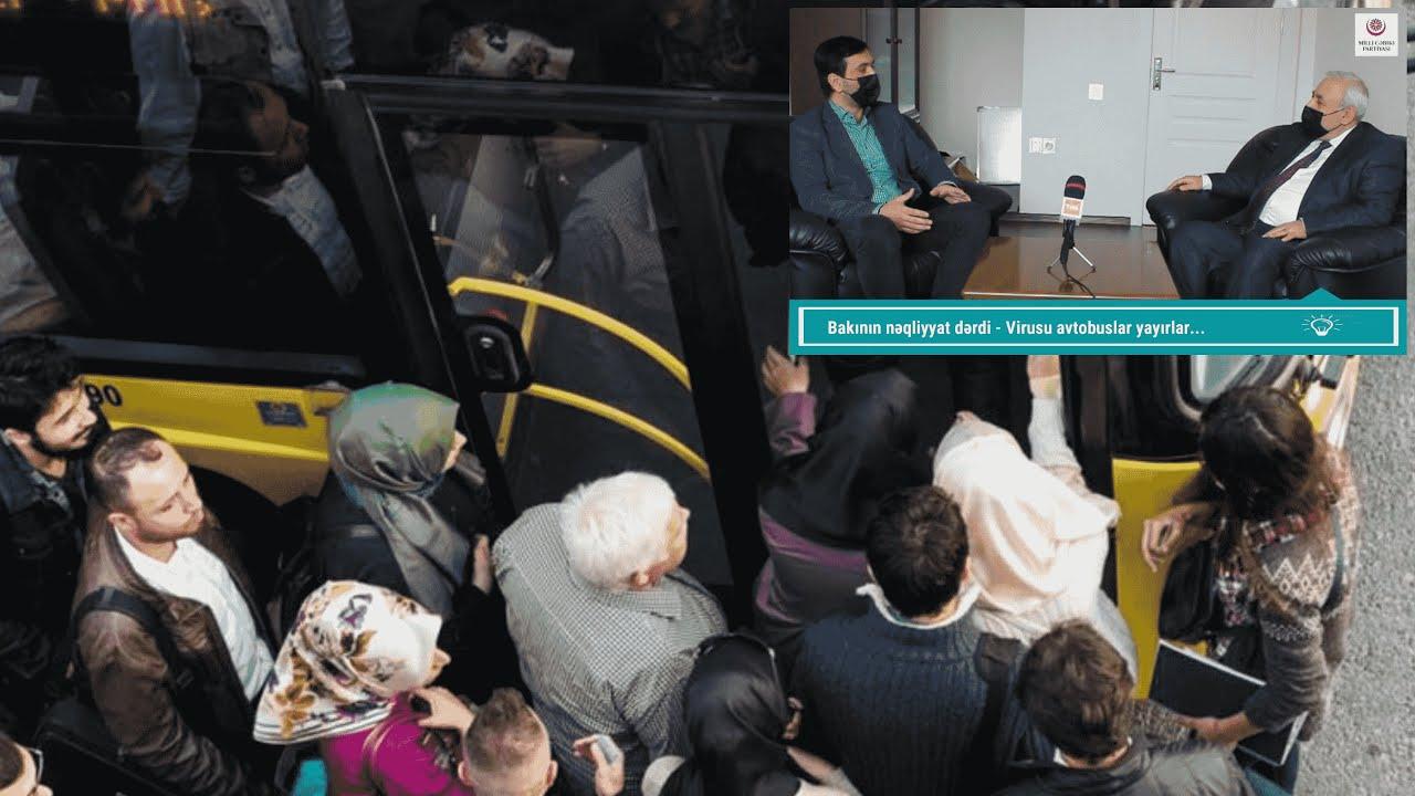 Rafiq Daşdəmirli və Tural İrfan, Bakının yaralı yeri nəqliyyat problemindən danışdılar