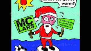 Mc Lars Gary The Green Nosed Reindeer With Lyrics