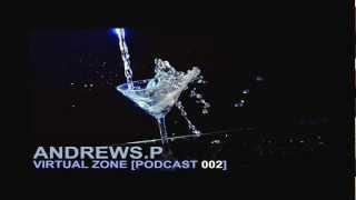 Andrews P Virtual Zone Podcast 002