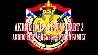Akrho Rap Allstar Part 2 (Teaser) - Great Skeptron Family