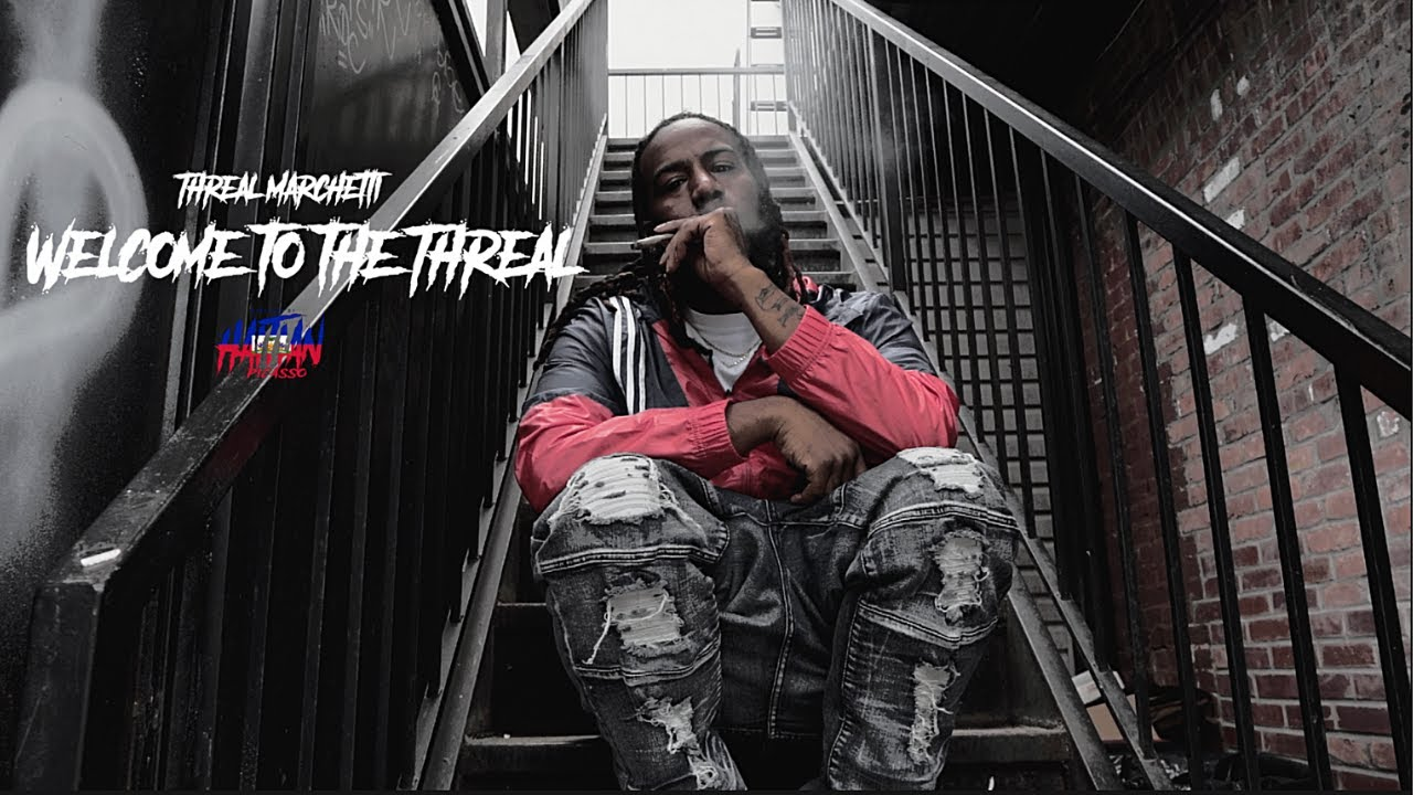 Threal Marchetti - Welcome to the Threal | Dir. By @Haitian Picasso