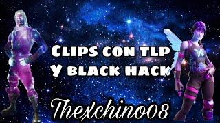 Tlp y black hack juntos🔥/ clips 👾 fortnite \