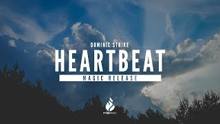 Download Dominic Strike - Heartbeat [Magic Release]   ♪ Copyright Free