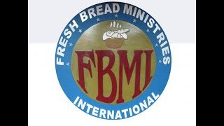 Fresh Bread Ministries International: FBMI STUDY IN THE WORD APRIL 25, 2018