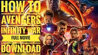 HOW TO DOWNLOAD AVENGERS INFINITY WAR  FULL MOVIE  DOWNLOAD TELUGU DUBBING