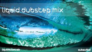 Liquid Dubstep Music | Mix