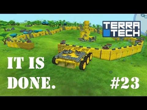 "TerraTech - #23 ""The Wall is Done"""