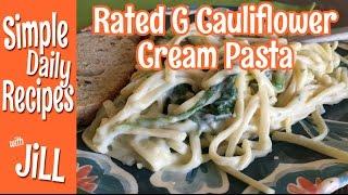 Rated G Cauliflower Cream Pasta