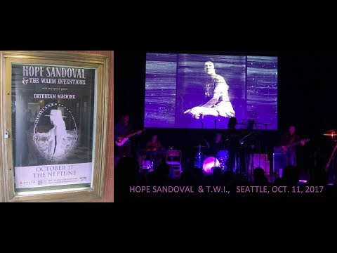 Hope Sandoval and The Warm Inventions, LIVE, SEATTLE, 2017, Oct  11, FULL SHOW, 14 songs