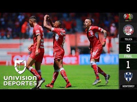 Toluca 5-1 Monterrey - RESUMEN Y GOLES – Clausura 2019 – Jornada 13 - Liga MX