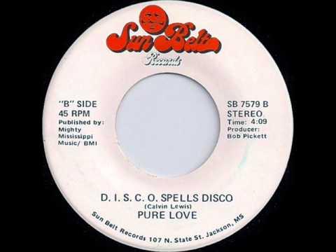 Pure Love- D.I.S.C.O Spells DISCO-1978-Disco