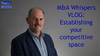 Establishing your Competitive Space with SVP John Symon | BOSS EQUITY