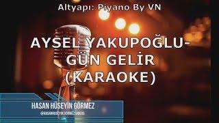 Aysel Yakupoğlu - Gün Gelir (KARAOKE) Video