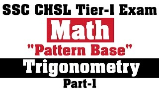SSC CHSL Tier 1 Math Trigonometry Questions Pattern Base[Important For Upcoming CHSL Exam]
