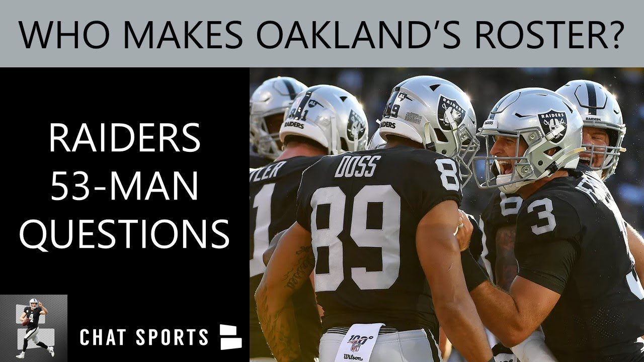 huge selection of 51307 70033 Oakland Raiders 53-Man Questions On Keelan Doss, 2019 Roster Cuts, Trade &  Free Agency Rumors