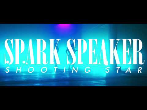 SPARK SPEAKER『SHOOTING STAR』MUSIC VIDEO
