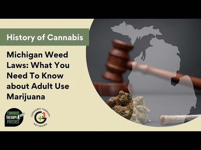 Michigan Weed Laws: What You Need To Know About Adult-Use Marijuana