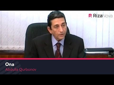 Abdulla Qurbonov - Ona | Абдулла Курбонов - Она