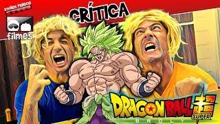 🎬 Dragon Ball Super Broly 🔥 - Crítica Irmãos Piologo Filmes