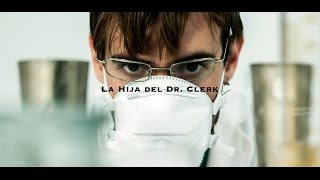 Short film - La Hija del Dr. Clerk