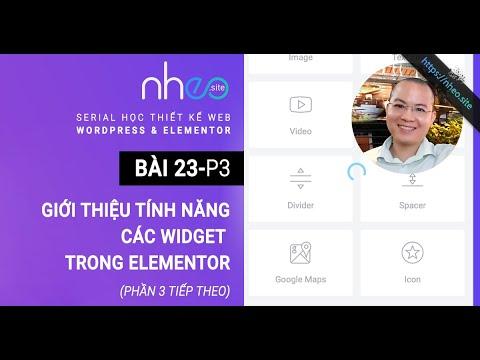 [HỌC THIẾT KẾ WEB] - BÀI 23.3: Giới thiệu tính năng các Widget trong Elementor (p3)