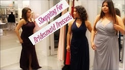Shopping for Bridesmaid Dresses!