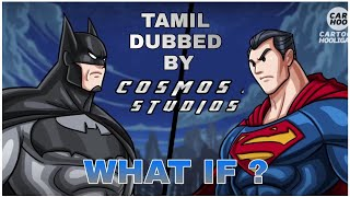 Batman vs superman battle | what if ? | Cartoon hooligans | Tamil dubbed ...