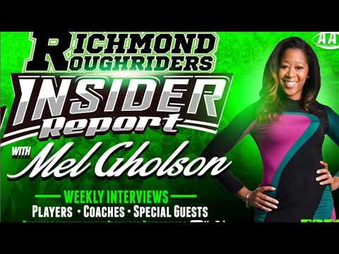 The Richmond Roughriders Insider Report (Episode 1)