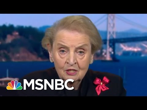 Madeleine Albright: Rex Tillerson Is At Disadvantage Due To Lack Of Staff   Andrea Mitchell   MSNBC