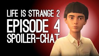 Life is Strange 2 Ep 4: 7 Moments We Must Discuss - FAITH Spoiler-Chat feat. Dicebreaker's Johnny