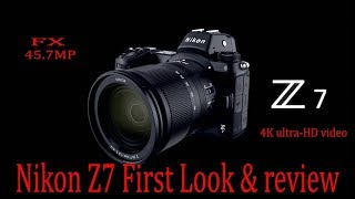 Nikon Z7 Hands-on First Look || Price In Pakistan 2018!!