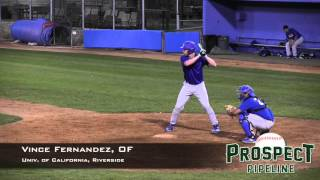 This video is about Vince Fernandez, OF, UC Riverside, Game AB's Fe...