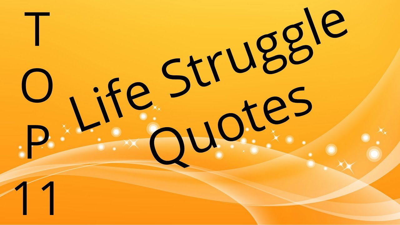 Quotes About Life Struggles Best 11 Life Struggle Quotes In Hindi  Youtube