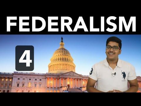 Civics: Federalism (Part 4)