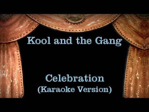 Kool and the Gang - Celebration - Lyrics (Karaoke Version)