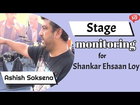 Stage monitoring with Ashish Saksena | Shankar Ehsaan Loy || converSAtions