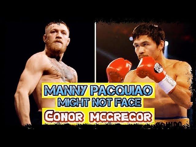 Is Manny Pacquiao Vs Conor Mc Gregor still POSSIBLE?