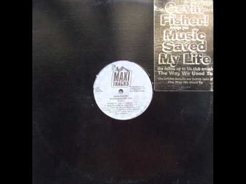 Cevin Fisher - Music Saved My Life (Old School Mix).wmv